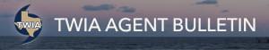 TWIA_Agent_Bulletin